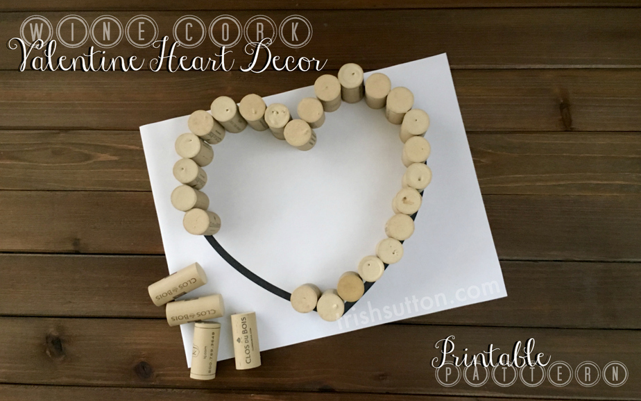 Wine Cork Valentine Heart Decor | Free Printable Pattern